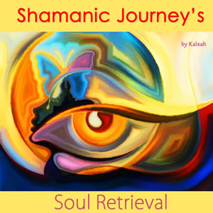 ShamanicJourney_SoulRetrieval_300w