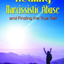 Healing Narcissistic Abuse Now Available in Print